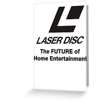 LASERDISC - THE FUTURE Greeting Card
