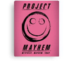 Project Mayhem Canvas Print