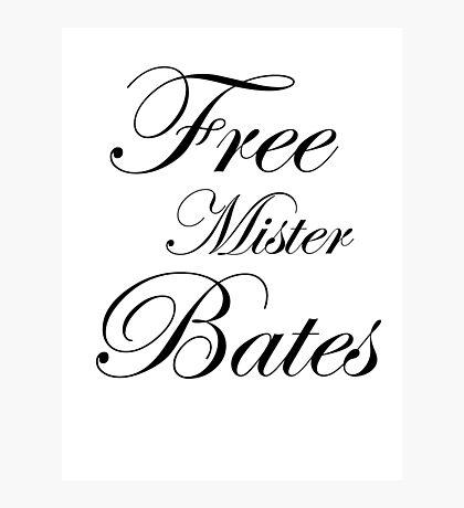 Free Mister Bates Photographic Print