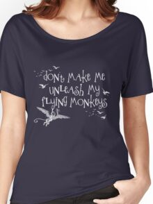 Wizard of Oz Inspired - Don't Make Me Release My Flying Monkeys - Chalkboard Art - Parody Women's Relaxed Fit T-Shirt