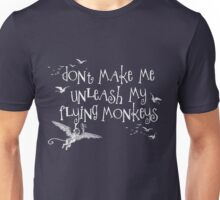 Wizard of Oz Inspired - Don't Make Me Release My Flying Monkeys - Chalkboard Art - Parody Unisex T-Shirt