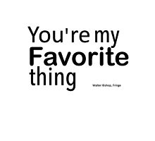 You're my favorite thing by Gina Mieczkowski