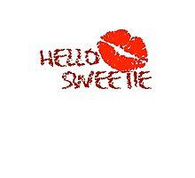 Hello Sweetie Photographic Print