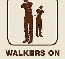 Walkers on leash only by Chester46