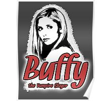 Buffy Summers: One Girl in All the World Poster