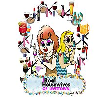 Real Housewives of Levittown Photographic Print