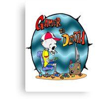 Gamer til Death Canvas Print