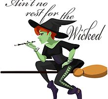 No Rest for the Wicked by msdollytate