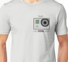 GOPRO - I do cool stuff Unisex T-Shirt