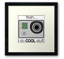 GOPRO - I do cool stuff Framed Print