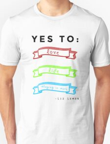 Love, Life, and Staying In More Unisex T-Shirt