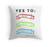 Love, Life, and Staying In More Throw Pillow