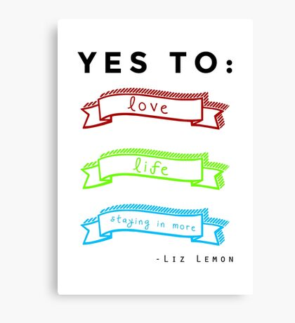 Love, Life, and Staying In More Canvas Print