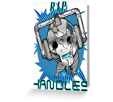 Rest In Peace Handles Greeting Card