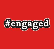 Engaged - Hashtag - Black & White by graphix