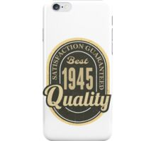 Satisfaction Guaranteed  Best  1945 Quality iPhone Case/Skin