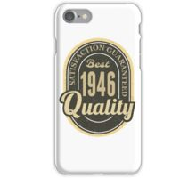 Satisfaction Guaranteed  Best  1946 Quality iPhone Case/Skin