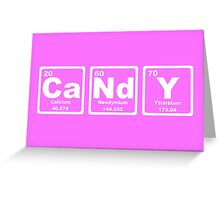 Candy - Periodic Table Greeting Card