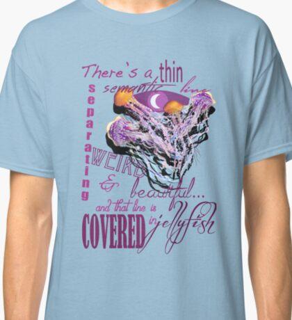 Weird and Beautiful Classic T-Shirt