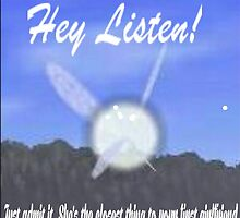 Hey Listen! by diehmjd
