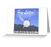 Hey Listen! Greeting Card
