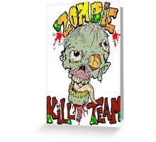 Zombie Kill Team Greeting Card