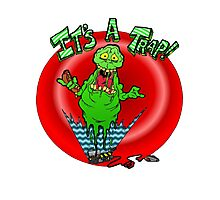 Slimer it's a trap Photographic Print