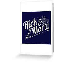 Rick and Morty (white lettering) Greeting Card