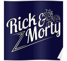 Rick and Morty (white lettering) Poster