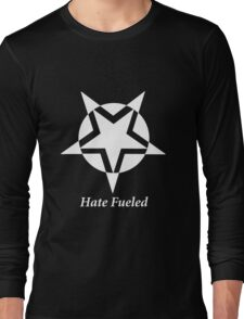 Hate Fueled Long Sleeve T-Shirt