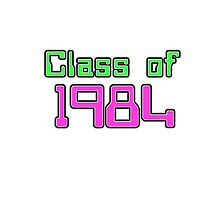 Class of 1984 Photographic Print