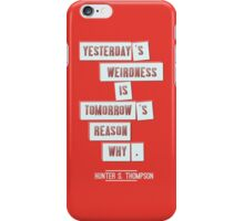 Yesterday's weirdness iPhone Case/Skin