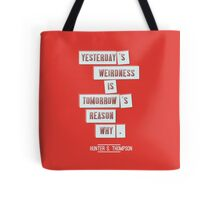 Yesterday's weirdness Tote Bag