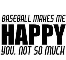 BASEBALL MAKES ME HAPPY by Divertions