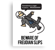 Beware of Freudian Slips Canvas Print