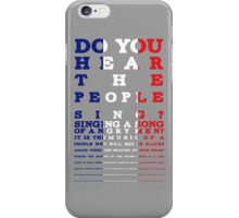 Do you hear the people sing? Les Mis design iPhone Case/Skin