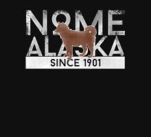 Nome Alaska Since 1901 Unisex T-Shirt