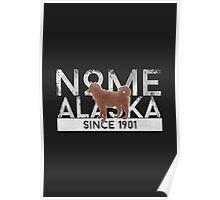 Nome Alaska Since 1901 Poster