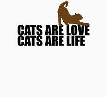 Cats are love, cats are life T-Shirt