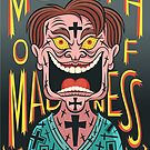 In the Mouth of Madness by Megan Kelly
