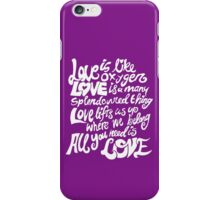 Love Is All You Need iPhone Case/Skin