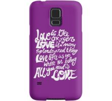 Love Is All You Need Samsung Galaxy Case/Skin