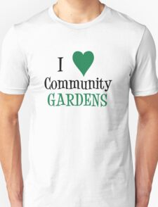 Community Garden Lover Green Unisex T-Shirt