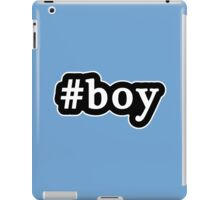 Boy - Hashtag - Black & White iPad Case/Skin