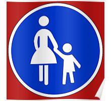 Sonderweg für Fußgänger. Poster