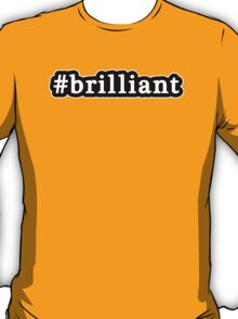 Brilliant - Hashtag - Black & White T-Shirt