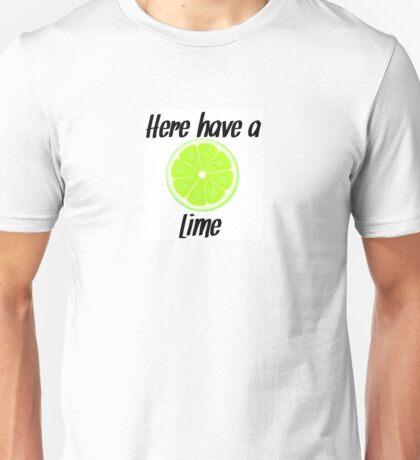 Here, have a lime Unisex T-Shirt