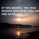 Believe and you will receive by Valeria Lee