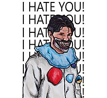 "Dandy Mott ""I hate you"" Photographic Print"