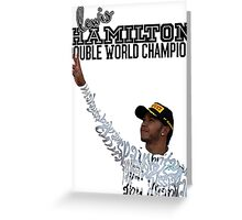 Lewis Hamilton Double World Champion Greeting Card